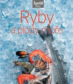 Ryby a plody moře (Edice Apetit
