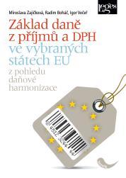 Základ daně z příjmů a DPH ve vybraných státech EU