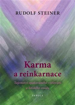 Kniha: Karma a reinkarnace - Rudolf Steiner