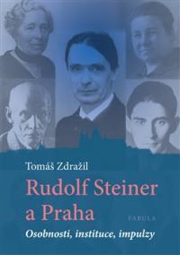 Rudolf Steiner a Praha