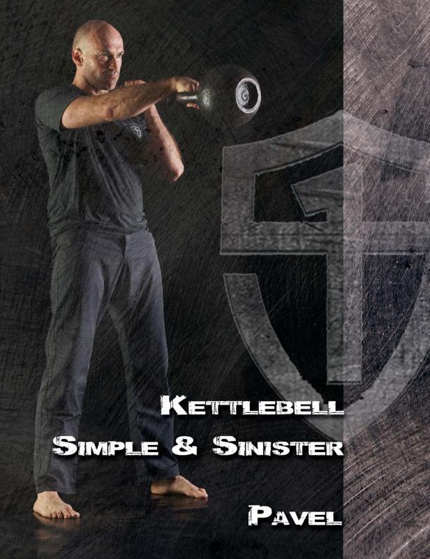Kniha: Kettlebell: Simple - Sinister - Pavel Tsatsouline