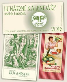 Kalendář 2016 - Lunární + Recepty z babiččiny zahrádky + Devátý rok s Měsícem