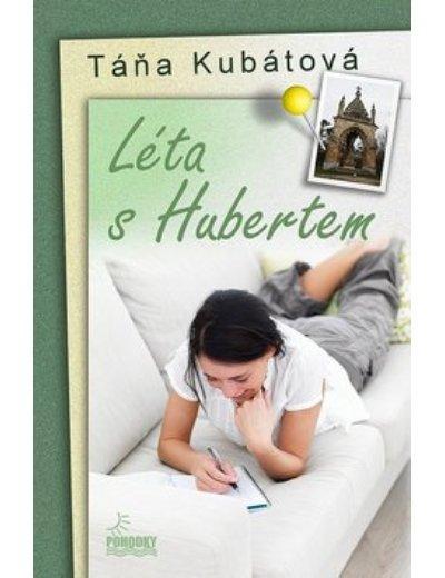Kniha: Léta s Hubertem - Táňa Kubátová