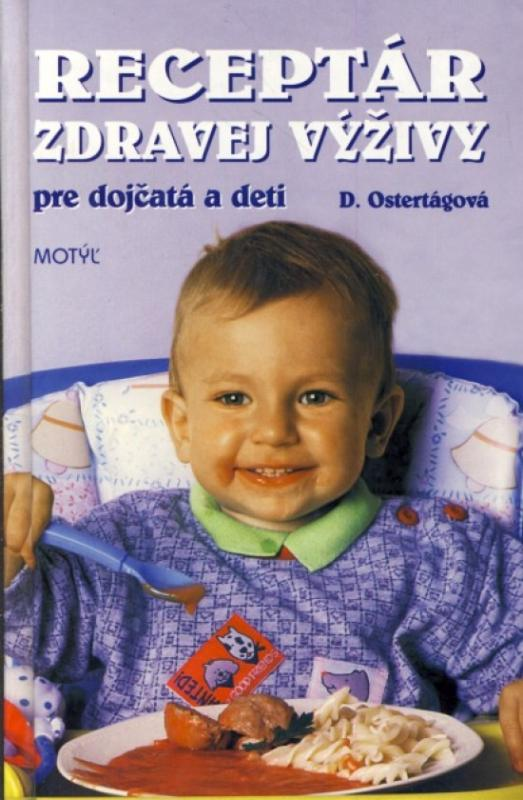 Receptár zdravej výživy pre dojčatá a deti