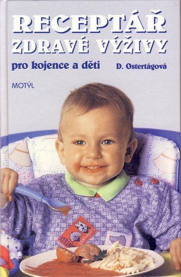 Receptář zdravé výživy pro kojence ...