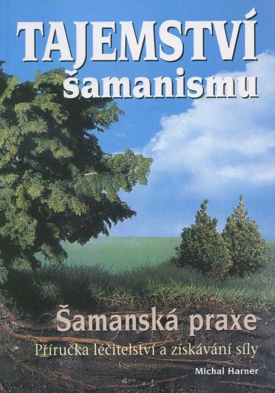 Tajemství šamanismu