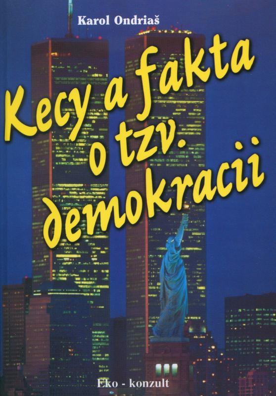 Kecy a fakta o tzv. demokraci
