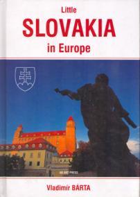Little Slovakia in Europe/Slovensko v Európe-malé/