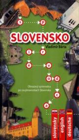 Slovensko- Obrazový sprievodca po zaujímavostiach Slovenska