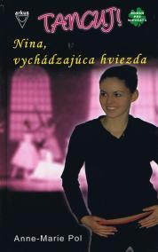 Nina, vychádzajúca hviezda -Tancuj ! 1