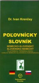 Poľovnícky slovník nemecko-slovenský a slovensko-nemecký