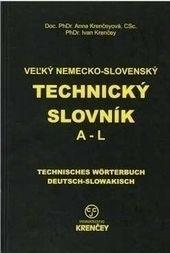 Veľký nemecko-slovenský technický slovník A-L