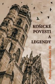 Košické povesti a legendy