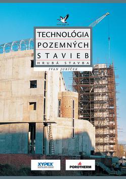 Technológia pozemných stavieb - Hrubá stavba