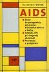 AIDS – Úvod do patogenézy ochorenia, klinického obrazu a liečby.  Infekcia HIV   pri drogovej závislosti.  Prevencia a profylaxia.