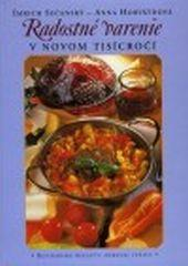 Kniha: Radostné varenie v novom tisícročí - Imrich Sečanský