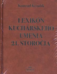 Lexikón kuchárskeho umenia 21. storočia