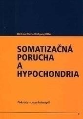 Somatizačná porucha a hypochondria