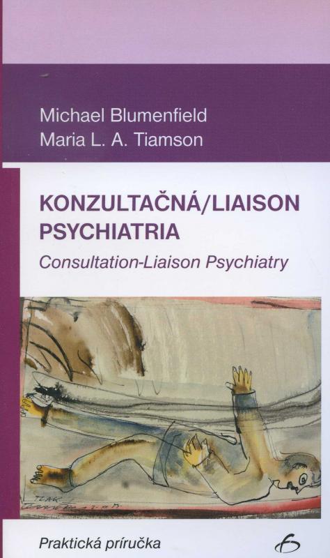 Kniha: Konzultačná/Liaison psychiatira - Michael Blmenfield