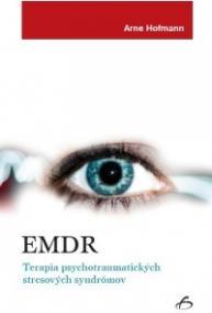EMDR - Terapia psychotraumatických stresových syndrómov