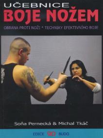 Učebnice boje nožem - Obrana proti noži, techniky efektivního boje