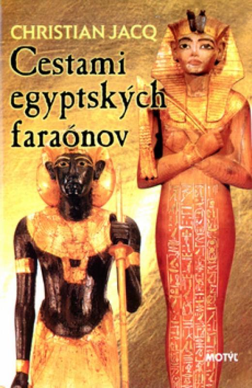 Cestami egyptských faraónov
