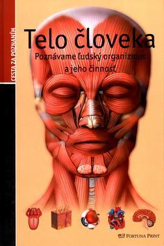 Telo človeka - Cesta za poznaním