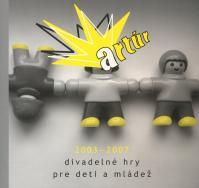 Artúr 2003 -2007