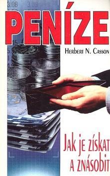Peníze. Jak je získat a znásobit