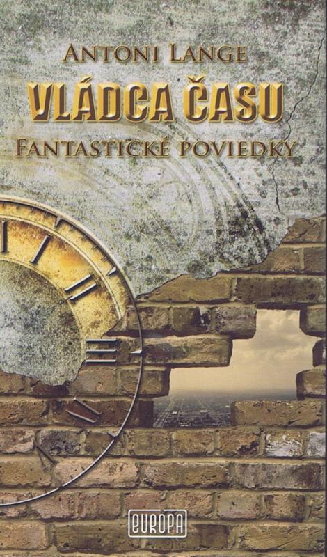 Vládca času - Fantastické poviedky