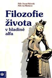 Kniha: Filozofie života v hladině alfa - Ina Mikolaiová