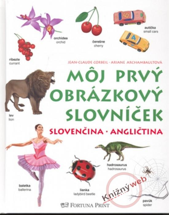 Môj prvý obrázkový slovníček slovenčina/angličtina