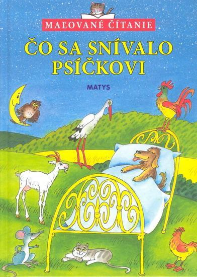 Čo sa snívalo psíčkovi-maľované čítanie