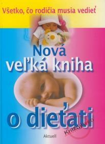 Nová veľká kniha o dieťati