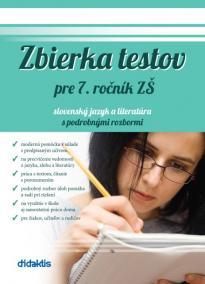 Zbierka testov pre 7. ročník ZŠ a sekundu 8-ročných gymnázií