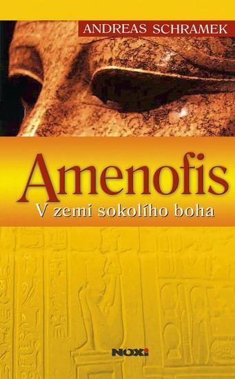 Amenofis v zemi sokolího boha