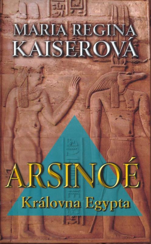 Arsinoé - Královna Egypta