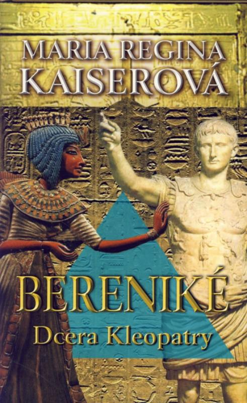 Bereniké - Dcera Kleopatry