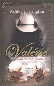 Valérie - Paní na plantážích - 2.díl
