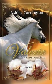Valerie - Mračná nad plantážami 3. diel