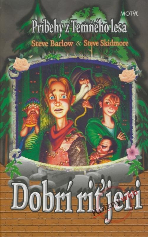 Dobrí riťjeri - Príbehy z Temného lesa