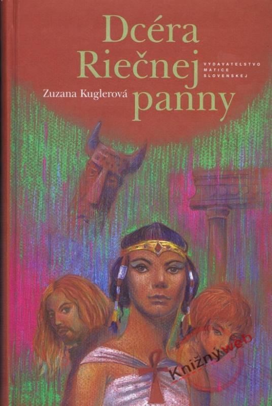 Kniha: Dcéra riečnej panny - Kuglerová Zuzana