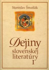 Dejiny slovenskej literatúry I