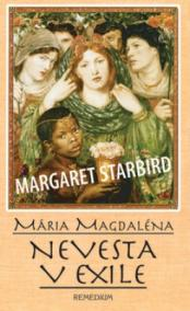 Mária Magdaléna Nevesta v exile