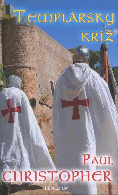 Kniha: Templársky kríž - Paul Christopher