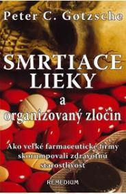 Smrtiace lieky a organizovaný zločin