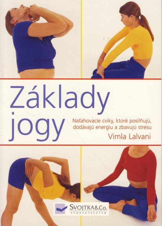 Kniha: Základy jogy - Lalvani Vimla