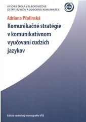 Komunikačné stratégie v komunikatívnom vyučovaní cudzích jazykov