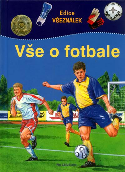 Vše o fotbale - edice Všeználek