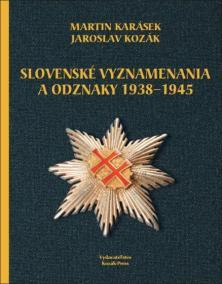 Slovenské vyznamenania a čestné odznaky 1938 - 1945